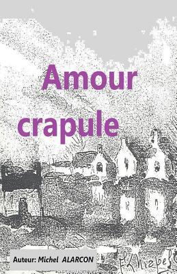 Amour Crapule