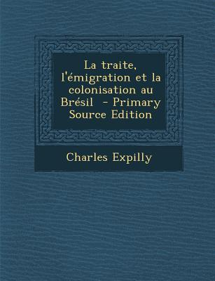 La Traite, L'Emigrat...