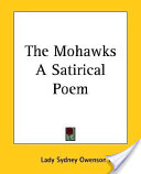 The Mohawks a Satirical Poem