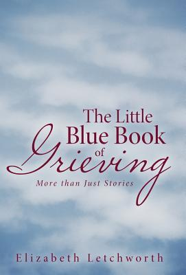 The Little Blue Book of Grieving