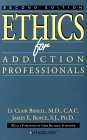 Ethics For Addiction Professionals - Second Edition