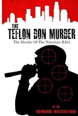 The Teflon Don Murder