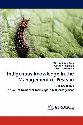 Indigenous knowledge in the Management of Pests in Tanzania