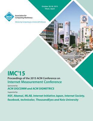 IMC 15 Internet Measurement Conference