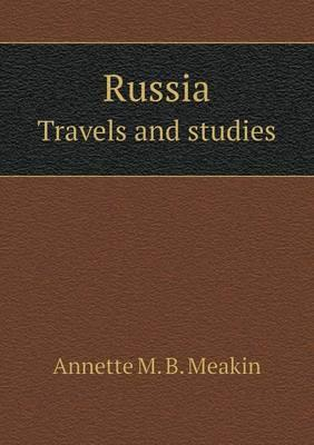 Russia Travels and Studies