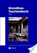 Grundbau-Taschenbuch, Teil 2: Geotechnische Verfahren