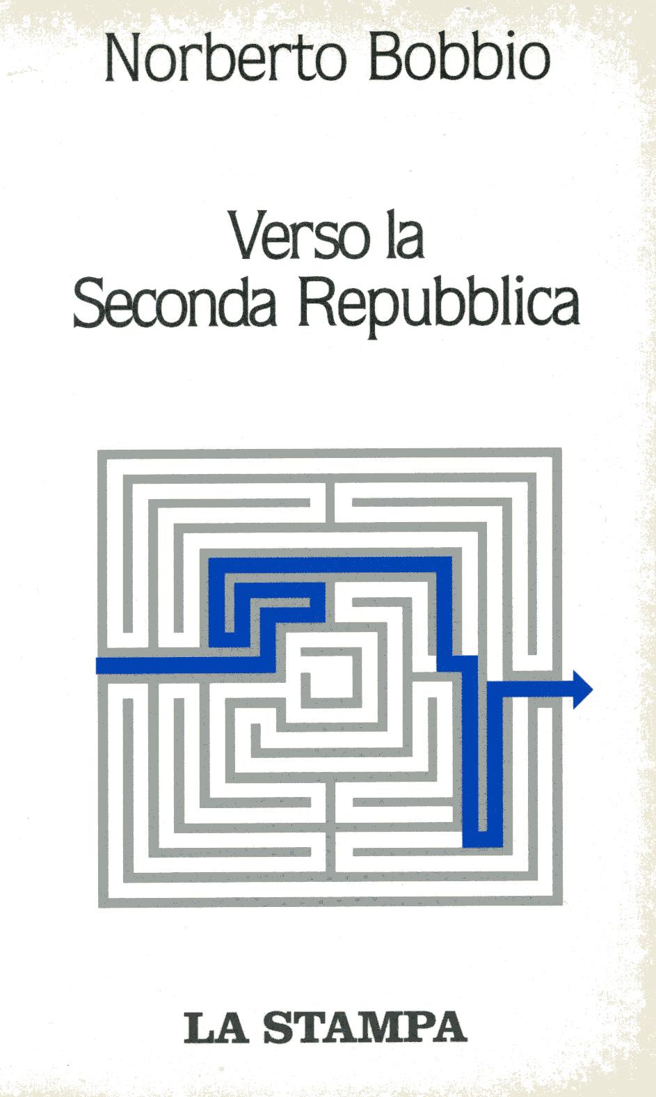 Verso la seconda Repubblica