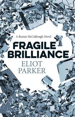 Fragile Brilliance