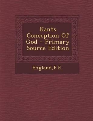 Kants Conception of God