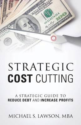 STRATEGIC COST CUTTING