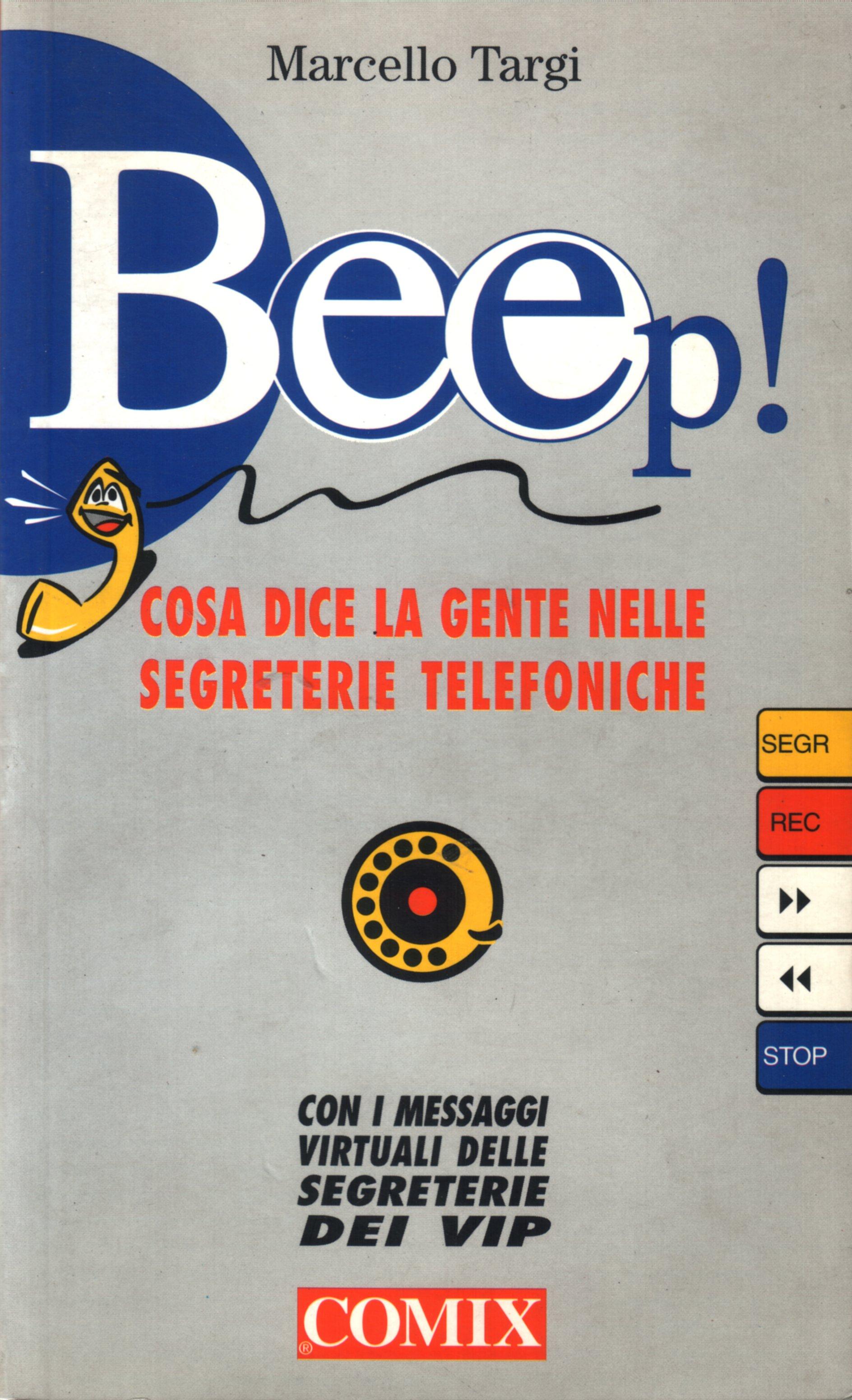 Parlate dopo il beep!