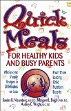 Quick Meals for Healthy Kids and Busy Parents