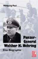 Panzer-Genral Walther K. Nehring