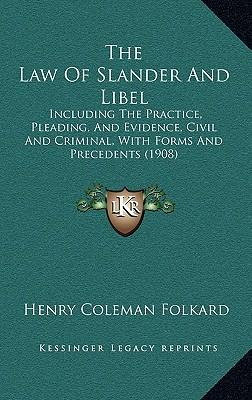 The Law of Slander and Libel