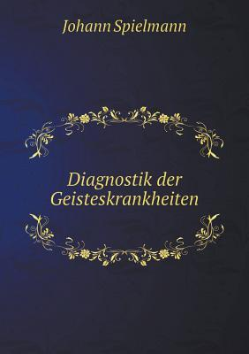 Diagnostik Der Geisteskrankheiten