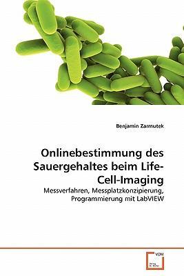 Onlinebestimmung des Sauergehaltes beim Life-Cell-Imaging