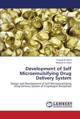 Development of Self Microemulsifying Drug Delivery System