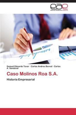 Caso Molinos Roa S.A.