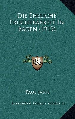 Die Eheliche Fruchtbarkeit in Baden (1913)