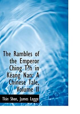 The Rambles of the Emperor Ching Tih in Keang Nan