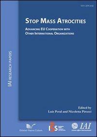 Stop mass atrocities advancing. EU Cooperation with other international organizations