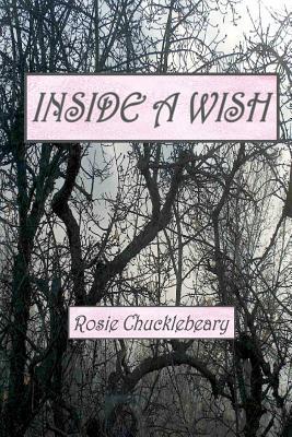 Inside a Wish
