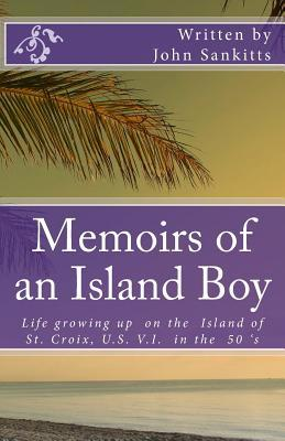 Memoirs of an Island Boy