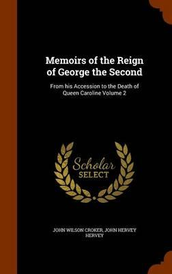 Memoirs of the Reign of George the Second
