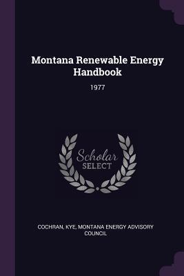 Montana Renewable Energy Handbook