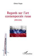 Regards sur l'art contemporain russe