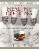 French Culinary Institute's Salute to Healthy Cooking