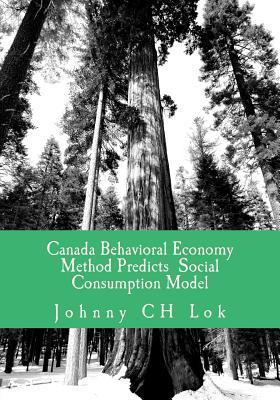 Canada Behavioral Economy Method Predicts Social Consumption Model