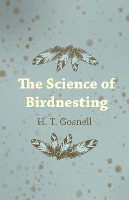 SCIENCE OF BIRDNESTING