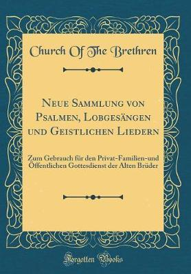 Neue Sammlung von Psalmen, Lobgesängen und Geistlichen Liedern