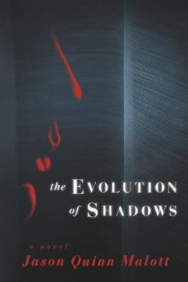 The Evolution of Shadows