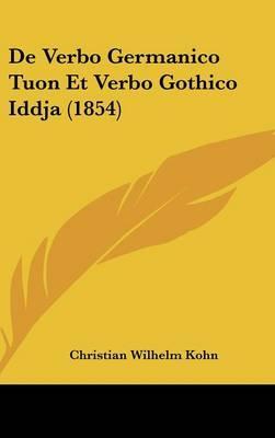 de Verbo Germanico Tuon Et Verbo Gothico Iddja (1854)