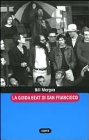 La guida beat di San Francisco-Guida alla beat generation-La guida beat di New York. Con gadget