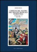 I disegni del Teatro del Maggio musicale fiorentino. Inventario
