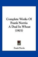 Complete Works of Frank Norris
