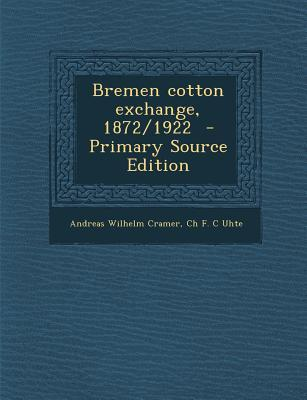 Bremen Cotton Exchange, 1872/1922
