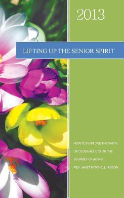 Lifting Up the Senior Spirit