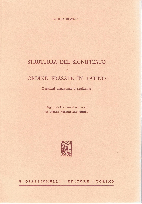 Struttura del significato e ordine frasale in latino