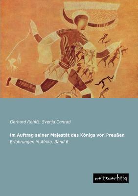 Im Auftrag seiner Majestaet des Koenigs von Preussen