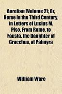 Aurelian (Volume 2);...