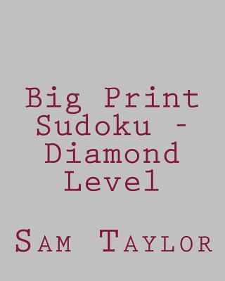 Big Print Sudoku - Diamond Level