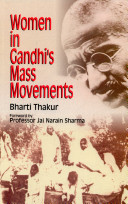 Women in Gandhi's Mass Movements