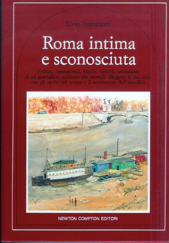Roma intima e sconosciuta
