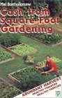 CA$H from Square Foot Gardening