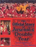 The Official Story of Arsenal's Double Year