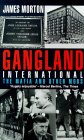 Gangland Internation...